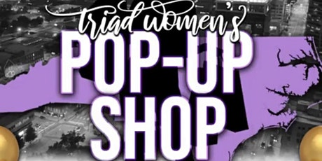 Triad Women's POP Up Shop tickets