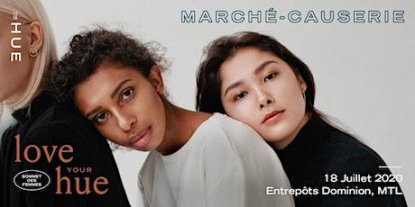 1re édition du Sommet des femmes Love Your Hue 2020 + marché-causerie billets