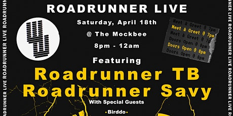 WiseWordsMGMT Presents: ROADRUNNER LIVE tickets