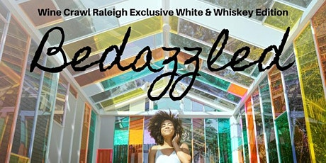 Wine Crawl Raleigh Exclusive White and Whiskey Edition tickets