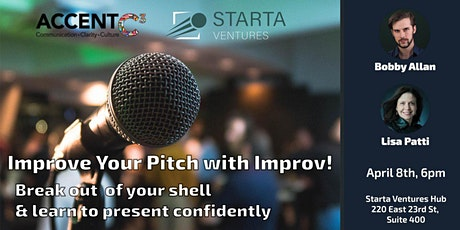 Improve Your Pitch with Improv! Public Speaking and Business Presentation tickets