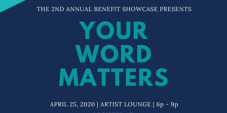 """2nd Annual Benefit Showcase """"Your WORD Matters"""" tickets"""