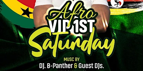 AfroBeat AfroVip 1st Saturday's.West Afro Vs  East Afro Beats.One Love tickets