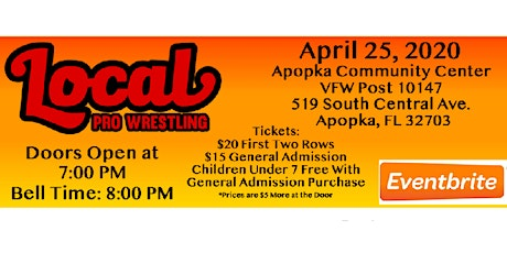 LOCAL PRO WRESTLING April 25th tickets