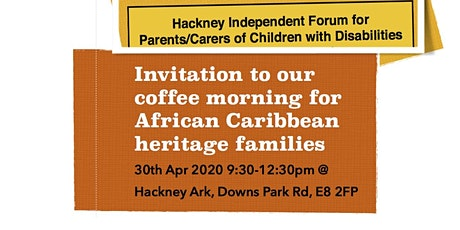 Coffee Morning for SEND African Caribbean Heritage families tickets