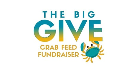 """Beloved Community """"Big Give"""" Family and Friends Crabfeed Fundraiser! tickets"""