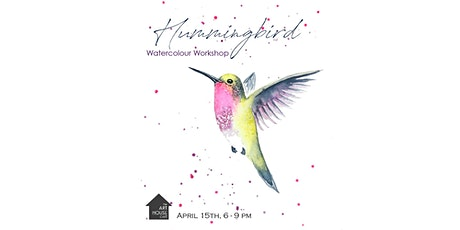 [POSTPONED] Hummingbird - Watercolour Workshop tickets