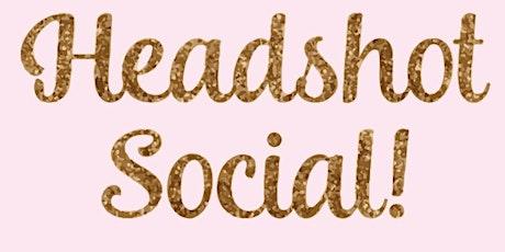 Headshot Social! tickets