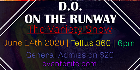 D.O. on the Runway THE VARIETY SHOW tickets