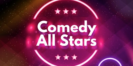 Comedy All Stars ( Sand Up Comedy ) billets