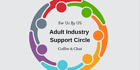 ONLINE Adult Industry Support Circle tickets