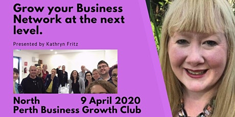 Grow Your Business Network at the Next Level tickets