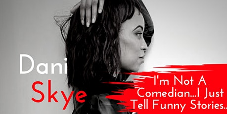 I'm Not A Comedian...I Just Tell Funny Stories tickets