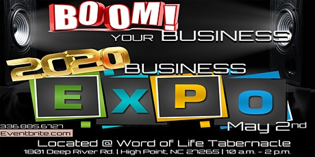 Boom Your Business  - 2020 Business Expo  Sponsored by Word of Life tickets