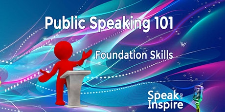 Public Speaking 101 - Foundation Skills tickets