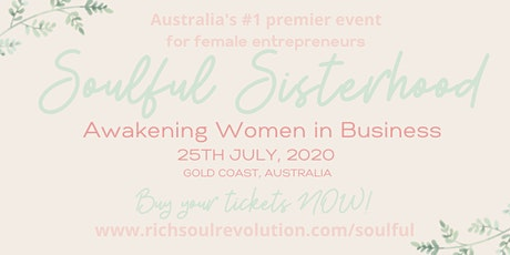 Soulful Sisterhood: Awakening Women in Business tickets
