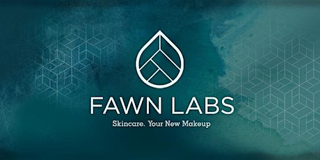 Clean Beauty Workshop by Fawn Labs - 6th May 2020 , 7pm tickets
