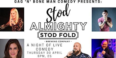 Stod Almighty tickets