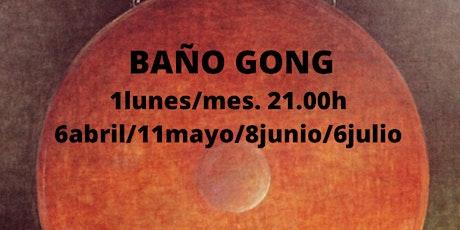 BAÑO GONG tickets