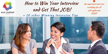 How to Win Your Interview and Get That Job! tickets