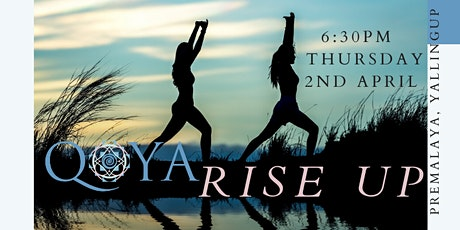 QOYA  Dance/Yoga/Sensual Movement - Rise Up tickets