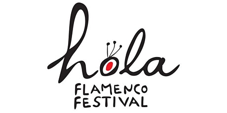 ¡Hola Flamenco Festival !2020 tickets