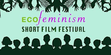 ECOFeminism Short Film Festival tickets