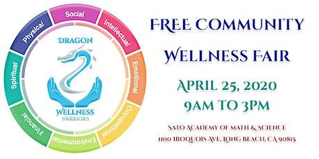 Dragon Wellness Warriors FREE Community Wellness Fair tickets
