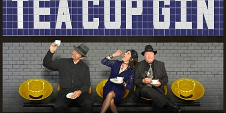 An Evening with Tea Cup Gin! tickets