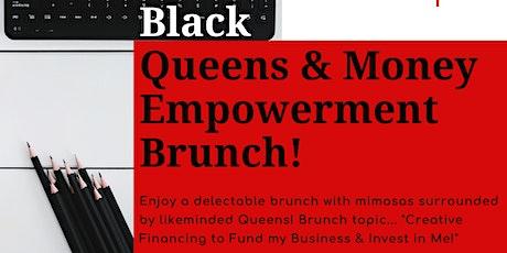 Black Queens and Money Empowerment Brunch! tickets