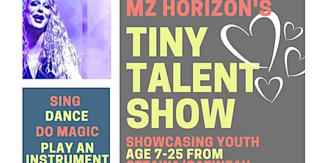 Mz Horizon's Tiny Talent Show | Spectacle des petits talents de Mz Horizon tickets