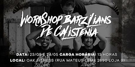 Workshop Barzilians Calistenia - Curitiba ingressos