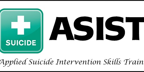 Applied Suicide Intervention Skills Training (ASIST) 2 day certification tickets