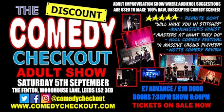 Adults Only Comedy Show - The Discount Comedy Checkout - Leeds - 05th Sept tickets