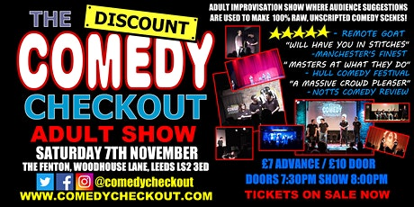 Adults Only Comedy Show - The Discount Comedy Checkout - Leeds - 7th Nov tickets