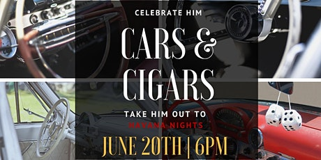 "Cars & Cigars ""Havana Nights"" tickets"