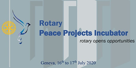 Rotary Peace Projects Incubator billets