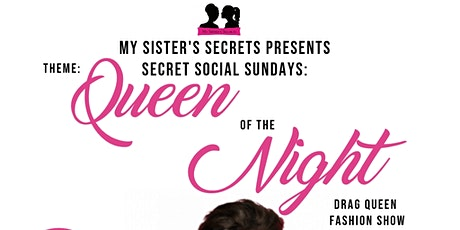 Secret Social Sundays | Queen of the Night tickets