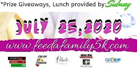FEED A FAMILY 5K RUN/WALK tickets