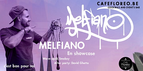 Showcase w/ Melfiano Dj Smokey After party: David Ghetto billets
