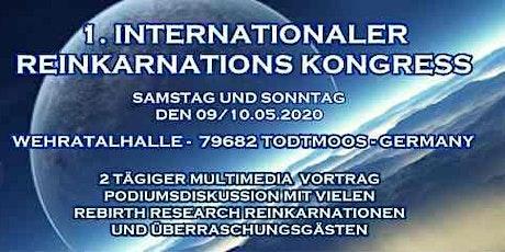 1. INTERNATIONALER REINKARNATIONS KONGRESS 2020 Tickets