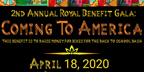 The 2020 Royal Benefit Gala: Coming to America tickets