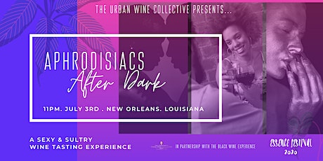Aphrodisiacs After Dark tickets