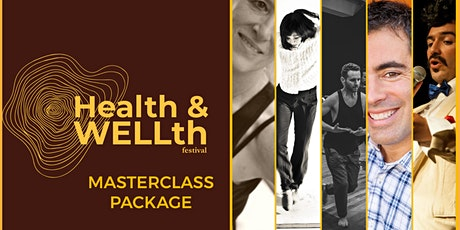 Masterclass Package - Health & WELLth Festival tickets