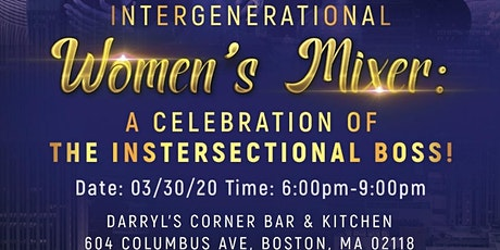 Intergenerational Women's Mixer: A Celebration of the Instersectional Boss! tickets