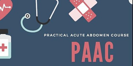 Practical Acute Abdomen Course  (PAAC) tickets