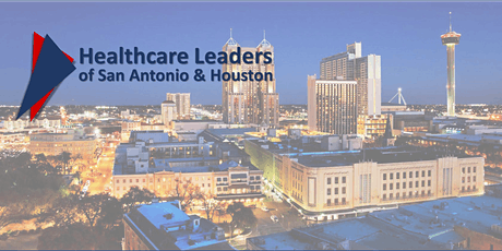 Healthcare Leaders of San Antonio Monthly Networking Mixer tickets