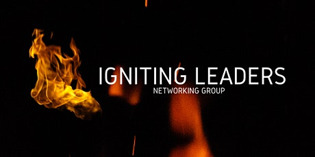 Igniting Leaders - Opening Night tickets