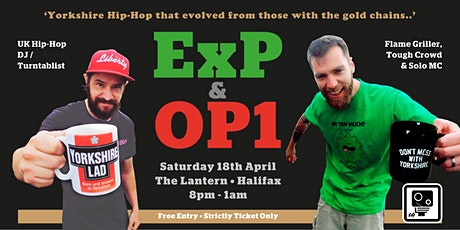 ExP & OP1 Live at The Lantern | From New York To West Yorks tickets