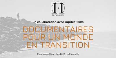 Projections Documentaire : Cycle de Mars à Juin 2